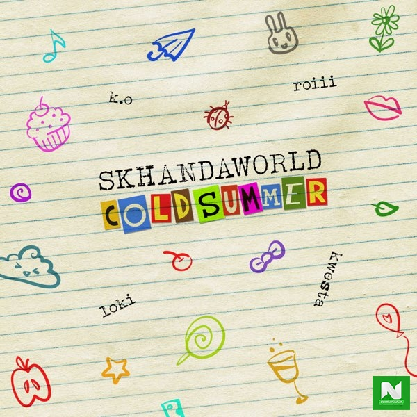 Skhandaworld - Cold Summer ft. K.O, Roiii, Kwesta, Loki