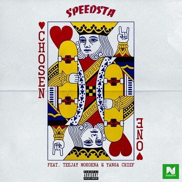 DJ Speedsta - Chosen One ft Yanga Chief & Teejay Mokoena