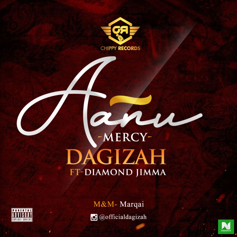 Dagizah - Aanu (Mercy) ft Diamond Jimma